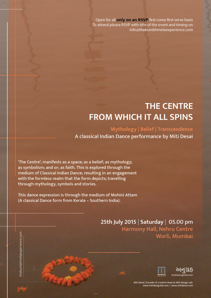 The Center from which it all spins A Classical Indian dance performance by Miti Desai.